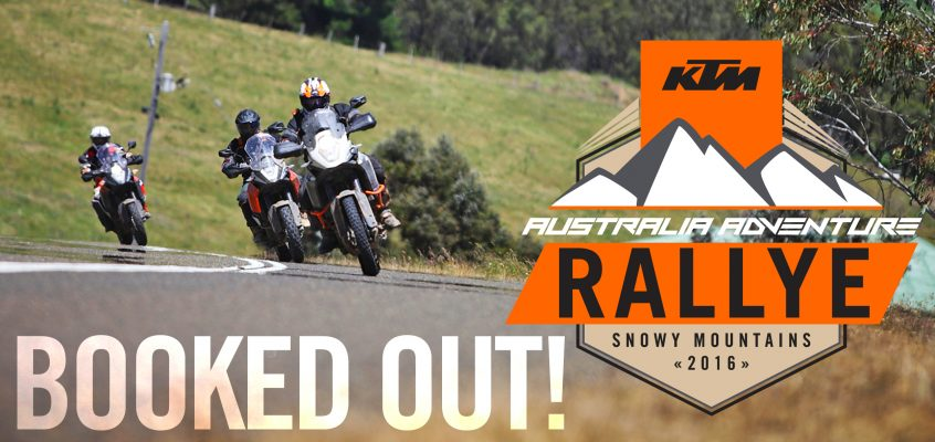 KTM Australia Adventure Rallye BOOKED OUT!