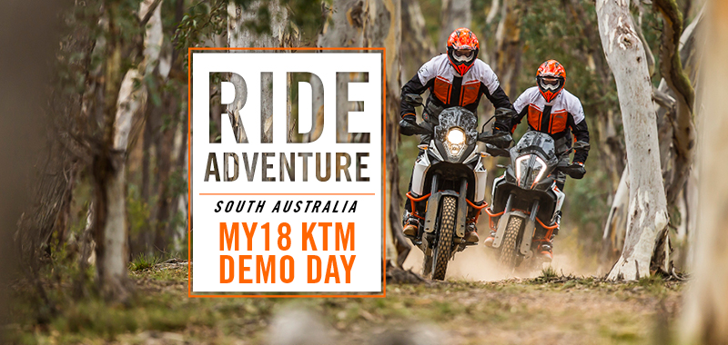 RIDE ADVENTURE KTM Demo Day: South Australia