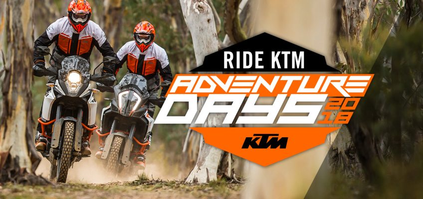RIDE KTM ADVENTURE DAYS INTRODUCED BY KTM AUSTRALIA